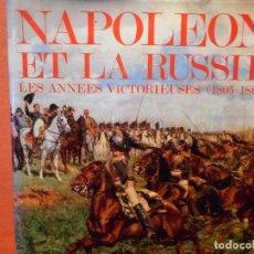 Libros de segunda mano: NAPOLÉON ET LA RUSSIE LES ANNÉES VICTORIEUSES 1805-1807. J. TRAITÉ ET J.C. CARMIGNIANI. COPERNIC.. Lote 234177780