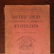 Libros de segunda mano: NOUVEAU COURS RATIONNEL ET COMPLET D'ESPERANTO 1933. Lote 235128620