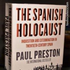 Libros de segunda mano: THE SPANISH HOLOCAUST- PAUL PRESTON- ED. HARPER PRESS. Lote 235816740