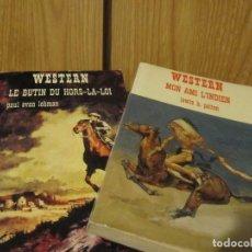 Libros de segunda mano: LOTE 2 NOVELAS WESTERN AÑOS 70S EN FRANCES-MON AMI LINDIEN Y LE BUTIN DU HORS-LA-LOI. Lote 236056440