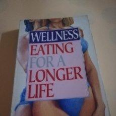 Libros de segunda mano: WELLENESS. EATING FOR A LONGER LIFE. DR. JAMES SCALA. FOULSMAM. 1993.. Lote 236079255