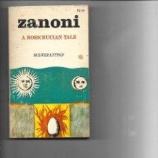Libros de segunda mano: LIBRO 1971 ZANONI A ROSICRUCIAN TALE DE BULWER-LYTTON. Lote 236113140