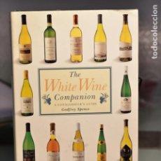 Libros de segunda mano: THE WHITE WINE COMPANION. A CONNOISSEUR'S GUIDE- GODFREY SPENCE. Lote 236368615