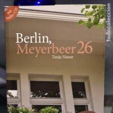 Libros de segunda mano: BERLIN, MEYERBEER 26- TANJA NAUSE- HUEBER, EDITORIAL IDIOMAS. Lote 236369160