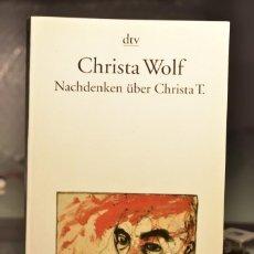 Libros de segunda mano: CHRISTA WOLF- NACHDENKEN ÜBER CHRISTA T.- ED. DTV. Lote 236377055