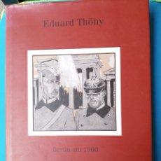Libros de segunda mano: EDUARD THÖNY - SIMPLICISSIMUS. Lote 236416425