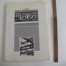 Livros em segunda mão: ESTRUCTURAS METALICAS DE ACERO LAMINADO LUIS FELIPE RODRIGUEZ MARTIN. 1984 COLG. OFICIAL ARQUITECTOS. Lote 236606465