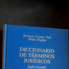 Libros de segunda mano: DICCIONARIO DE TÉRMINOS JURÍDICOS INGLÉS-ESPAÑOL SPANISH-ENGLISH ALCARAZ HUGHES 1993 1 EDICIÓN. Lote 236769855