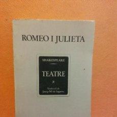 Livros em segunda mão: ROMEO I JULIETA. W. SHAKESPEARE. EDICIONS 62. Lote 237305755