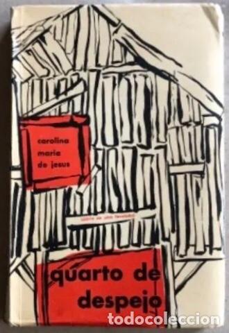 QUARTO DE ESPEJO (DIÁRIO DE UMA FAVELADA). CAROLINA MARÍA DE JESÚS. 1960. (Libros de Segunda Mano - Otros Idiomas)
