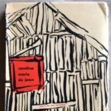 Libros de segunda mano: QUARTO DE ESPEJO (DIÁRIO DE UMA FAVELADA). CAROLINA MARÍA DE JESÚS. 1960. . Lote 132360598