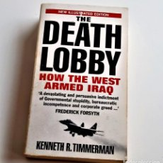 Libros de segunda mano: 1992 LIBRO THE DEATH LOBBY HOW THE WEST ARMED IRAQ - 11 X 18.CM. Lote 238127870