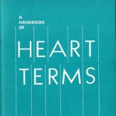 Libros de segunda mano: A HANDBOOK OF HEART TERMS (USA). Lote 238221830