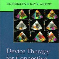 Libros de segunda mano: DEVICE THERAPY FOR CONGESTIVE HEART FAILURE. Lote 238223205