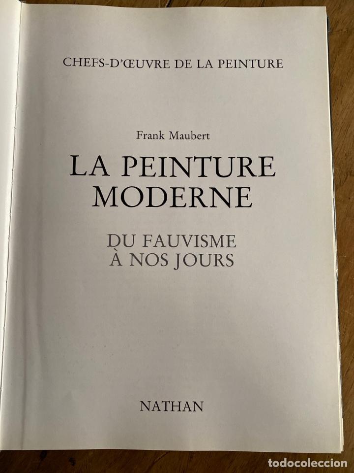 Libros de segunda mano: La peinture moderne / Du fauvisme à nos jours / Frank Maubert - Foto 5 - 238798305