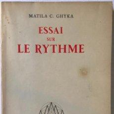 Libros de segunda mano: ESSAI SUR LE RYTHME. - C. GHYKA, MATILA.. Lote 290501218