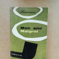 Libros de segunda mano: MON AMI MAIGRET. Lote 239736280