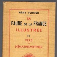 Libros de segunda mano: LA FAUNE DE LA FRANCE ILLUSTRÉE RÉMY PERRIER. Lote 240057135