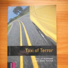 Livres d'occasion: TAXI OF TERROR - PHILLIP BURROWS, MARK FOSTER - OXFORD BOOKWORMS STARTER (FV). Lote 240690380