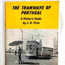 Libros de segunda mano: PRICE: THE TRAMWAYS OF PORTUGAL - LOS TRANVÍAS DE LISBOA. Lote 241529890
