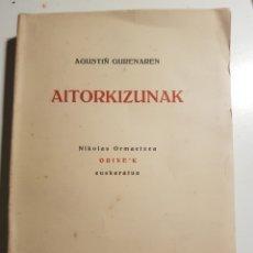 Libros de segunda mano: AITORKIZUNAK AGUSTIÑ GURENAREN 1956. Lote 241941445
