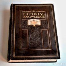 Libros de segunda mano: 1931 PICTORIAL KNOWLEDGE VOL.5 - 20 X 27.CM. Lote 269091898