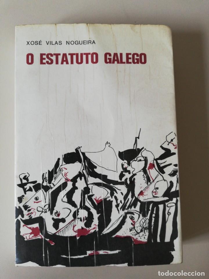 O ESTATUTO GALEGO. XOSÉ VILAS NOGUEIRA. 1975 (Libros de Segunda Mano - Otros Idiomas)