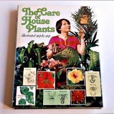 Libros de segunda mano: 1979 LIBRO THE CARE OF HOUSE PLANTS - 22 X 28.CM. Lote 243880050