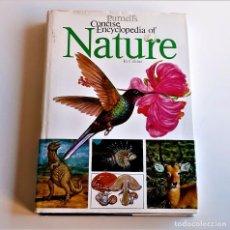 Libros de segunda mano: 1972 LIBRO PURNELL'S CONCISE ENCYCLOPEDIA OF NATURE IN COLOUR - 22 X 31.CM. Lote 243880480