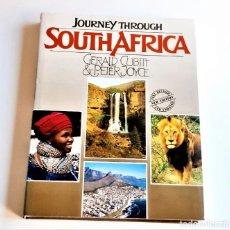 Libros de segunda mano: 1989 LIBRO JOURNEY THROUGH SOUTH AFRICA - 22 X 29.CM. Lote 243888340