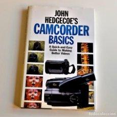 Libros de segunda mano: 1995 LIBRO JOHN HEDGECOE'S CAMCORDER BASICS - 18 X 27.CM. Lote 243892335