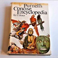 Libros de segunda mano: 1971 LIBRO PURNELL'S CONCISE ENCYCLOPEDIA IN COLOUR - 22 X 31.CM. Lote 243893400