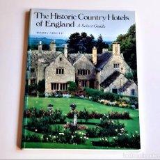 Livros em segunda mão: 1986 LIBRO THE HISTORIC COUNTRY HOTELS OF ENGLAND - 20 X 26.CM. Lote 243895860