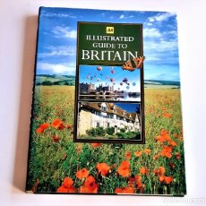 Libros de segunda mano: 1997 LIBRO ILLUSTRATED GUIDE TO BRITAIN - 24 X 31.CM. Lote 243910785