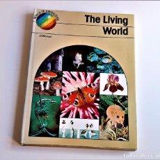 Libros de segunda mano: 1979 LIBRO THE LIVING WORLD - 24 X 33.CM. Lote 243910980