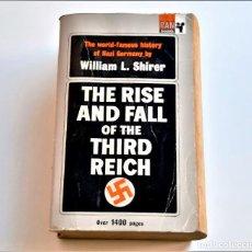 Libros de segunda mano: 1969 LIBRO THE RISE AND FALL OF THE THIRD REICH - 11 X 18 X 6.CM. Lote 243913150