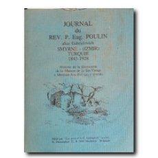 Libros de segunda mano: JOURNAL DU REV. P. EUG. POULIN ALIAS GABRIELOVICH. SMURNE-(IZMIR) TURQUIE 1843-1928. POULIN, EUGENE. Lote 244510175