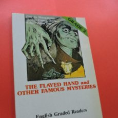 Libros de segunda mano: THE FLAYED HAND AND OTHER FAMOUS MYSTERIES. ENGLISH GRADE 2. MAUPASSANT, DOYLE, POE. ALHAMBRA. Lote 244517710