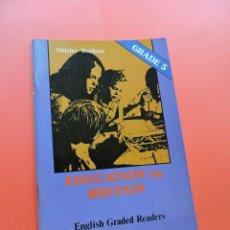 Libros de segunda mano: EDUCATION IN BRITAIN. TOULSON, SHIRLEY. ENGLISH GRADE 5. ALHAMBRA. Lote 244522265