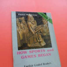 Libros de segunda mano: HOW SPORTS AND GAMES BEGAN. ENGLISH GRADE 2. MUGGLESTONE, PATRICIA. ALHAMBRA. Lote 244522810