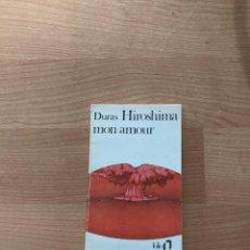 Libros de segunda mano: LIBRO «HIROSHIMA MON AMOUR» MARGUERITE DURAS. FOLIO (FRANCÉS). Lote 244542585