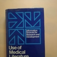 Libros de segunda mano: USE OF MEDICAL LITERATURE.INFORMATION SOURCES FOR RESEARCH AND DEVELOPMENT. BUTTERWORTHS1962.PAG.406. Lote 244607285