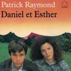 Libros de segunda mano: PATRICK RAYMOND, DANIEL ET ESTHER. Lote 244616470