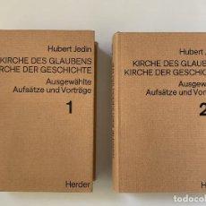 Libros de segunda mano: HUBERT JEDIN, KIRCHE DES GLAUBENS. KIRCHE DER GESCHICHTE (1966), 2 VOLS.. Lote 244888330