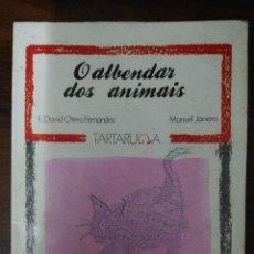 Libros de segunda mano: O ALBENDAR DOS ANIMAIS. E. DAVID OTERO FERNÁNDEZ - MANUEL JANEIRO. 1ª ED. 1987. Lote 244921765