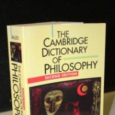 Livros em segunda mão: THE CAMBRIDGE DICTIONARY OF PHILOSOPHY.- AUDI, ROBERT.. Lote 245181970
