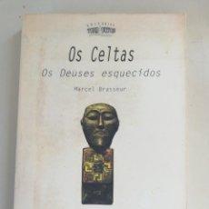 Libros de segunda mano: OS CELTAS. OS DEUSES ESQUECIDOS. MARCEL BRASSEUR.. Lote 246678195
