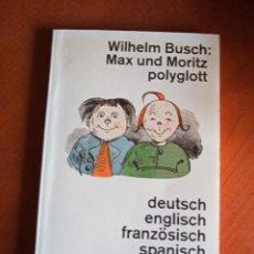Livros em segunda mão: MAX UND MORITZ POLYGLOTT. WILHELM BUSCH. Lote 247678015