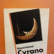 Livros em segunda mão: CYRANO DE BERGERAC. EDMOND ROSTAND. XAVIER BRU DE SALA. Lote 248746030