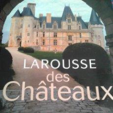 Libros de segunda mano: . LAROUSSE DES CHÀTEAUX. Lote 248830885
